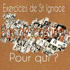 Exercices de St Ignace pour Qui