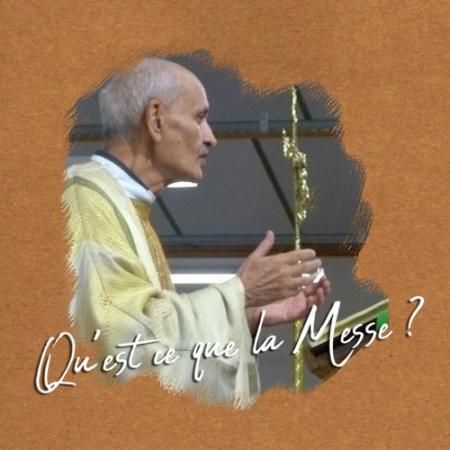 Qu'est-ce que la Messe