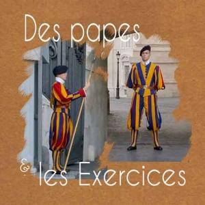 Les Papes et les Exercices de St Ignace